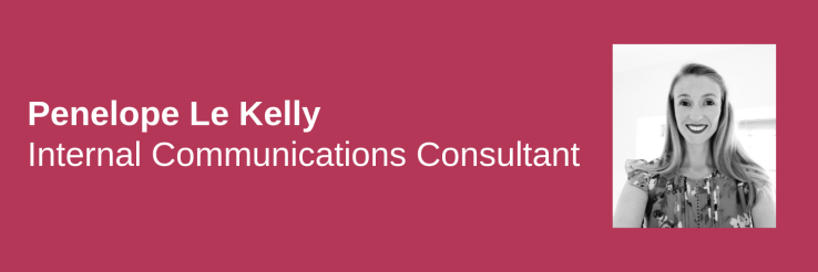 Penelope Le Kelly, Internal Communications Consultant